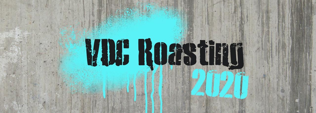 VDC Roasting 2020